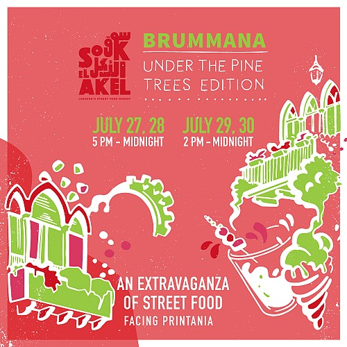 "Souk el Akel: The Long Awaited ""Broumana"" Festival!"